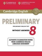 Cambridge English Preliminary 8 Student's Book without Answers : Authentic Examination Papers from Cambridge English Language Assessment