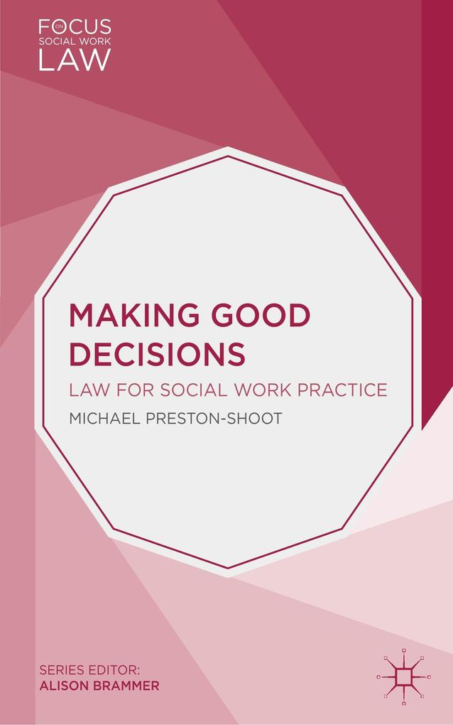 Making Good Decisions als Buch von Michael Pres...