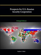 Prospects for U.S.-Russian Security Cooperation [Enlarged Edition]