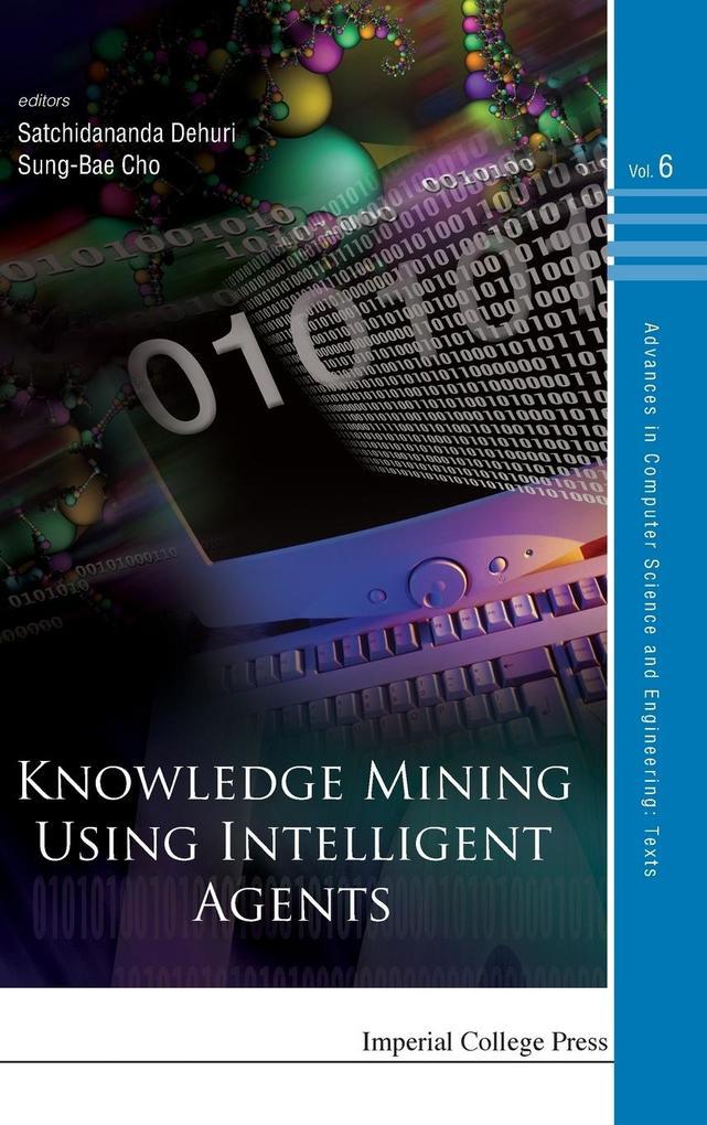 Knowledge Mining Using Intelligent Agents als B...