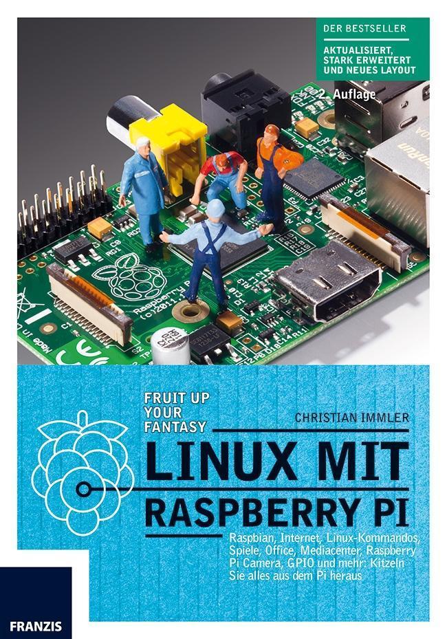 Linux mit Raspberry Pi als Buch von Christian I...