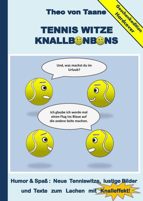 Geschenkausgabe Hardcover: Tennis Witze Knallbo...
