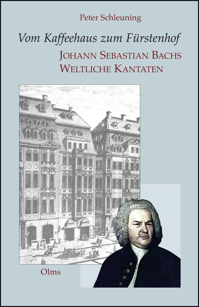 Vom Kaffeehaus zum Fürstenhof - Johann Sebastia...