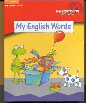 My English Words. 1./2. Lernjahr. Bildwörterbuch mit CD-ROM für Windows ab 95 als Buch
