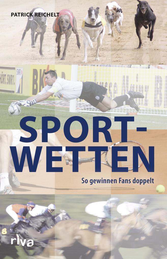 Sportwetten als eBook Download von Patrick Reic...