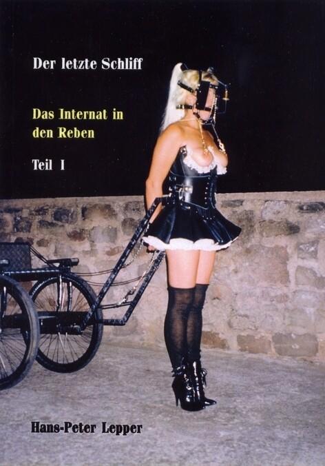 Der letzte Schliff 1. Das Internat der Reben als Buch