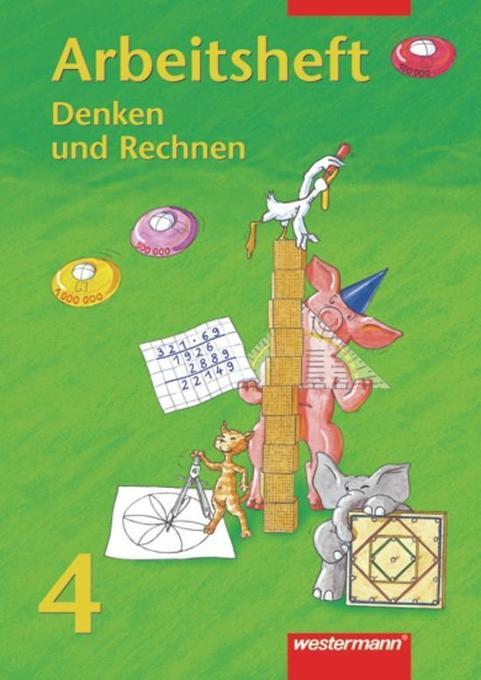 Denken und Rechnen 4. Arbeitsheft. Bremen, Hessen, Niedersachsen, Nordrhein-Westfalen, Rheinland-Pfalz, Saarland, Schleswig-Holstein als Buch