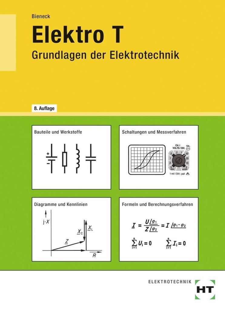 Elektro T. Grundlagen der Elektrotechnik als Buch