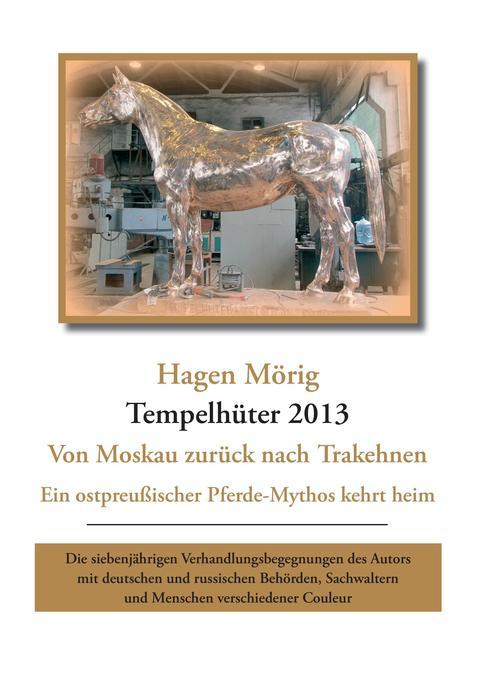 Tempelhüter 2013 - von Moskau zurück nach Trake...