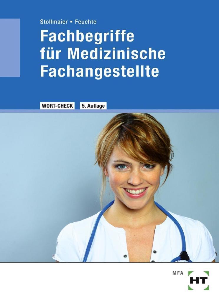 Wort-Check. Fachbegriffe für medizinische Fachangestellte als Buch