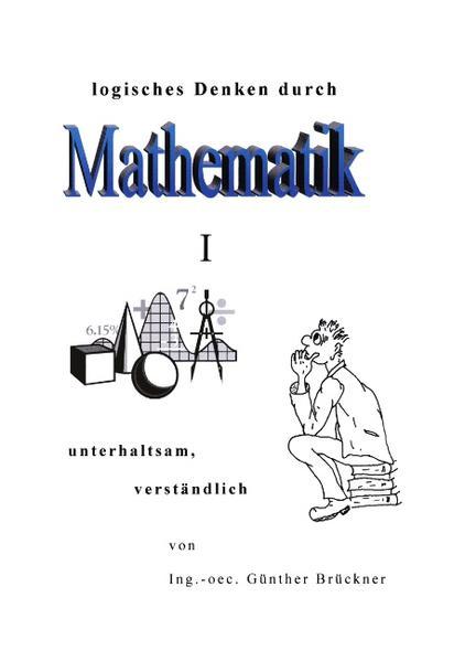 Logisches Denken durch Mathematik, I als Buch