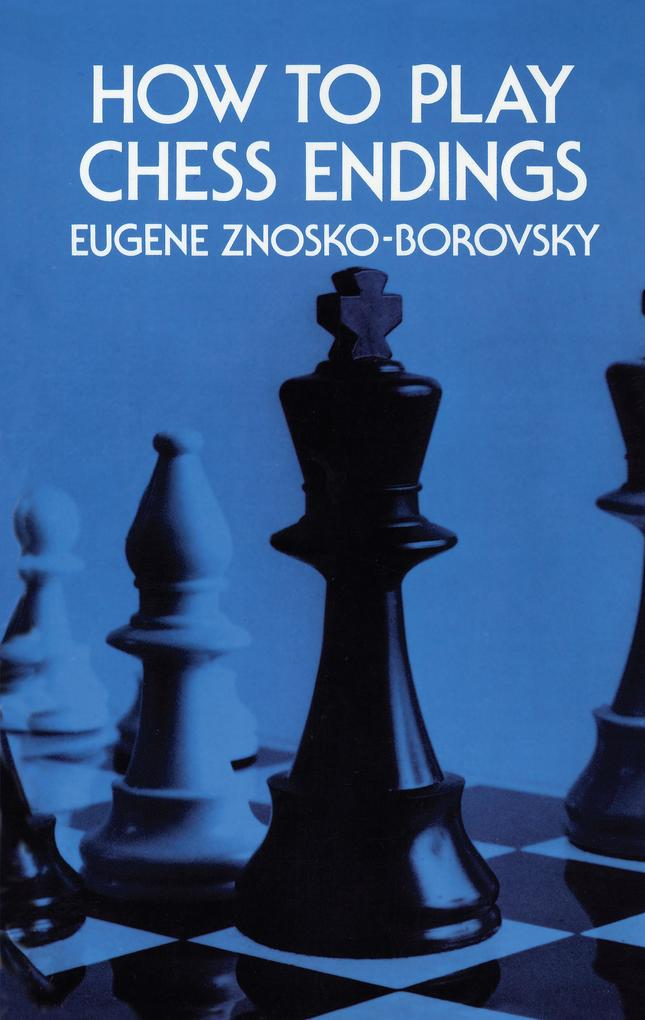 How to Play Chess Endings als eBook Download vo...