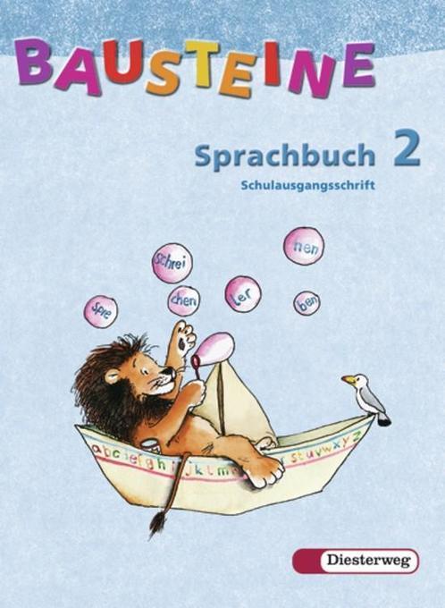 Bausteine Sprachbuch 2. Ausgabe N. Schulausgangsschrift. Neubearbeitung als Buch