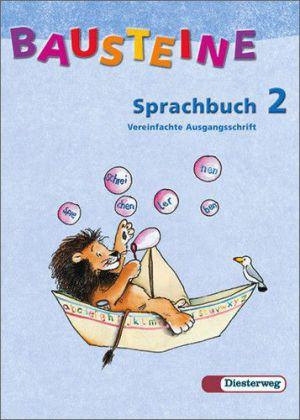 Bausteine Sprachbuch 2. Ausgabe S. Vereinfachte Ausgangsschrift. Neubearbeitung als Buch