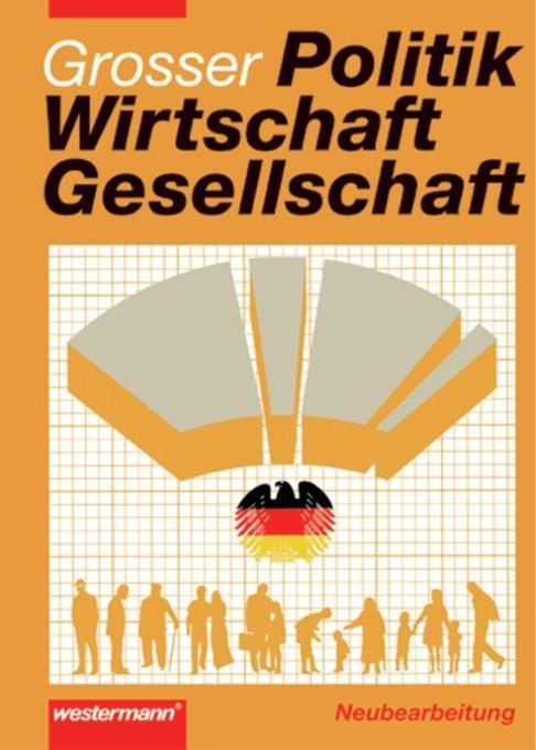 Politik, Wirtschaft, Gesellschaft. Ausgabe 2003. Schülerband als Buch
