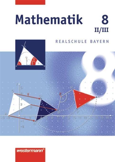 Mathematik 8. Realschule Bayern. WPF 2/3 als Buch
