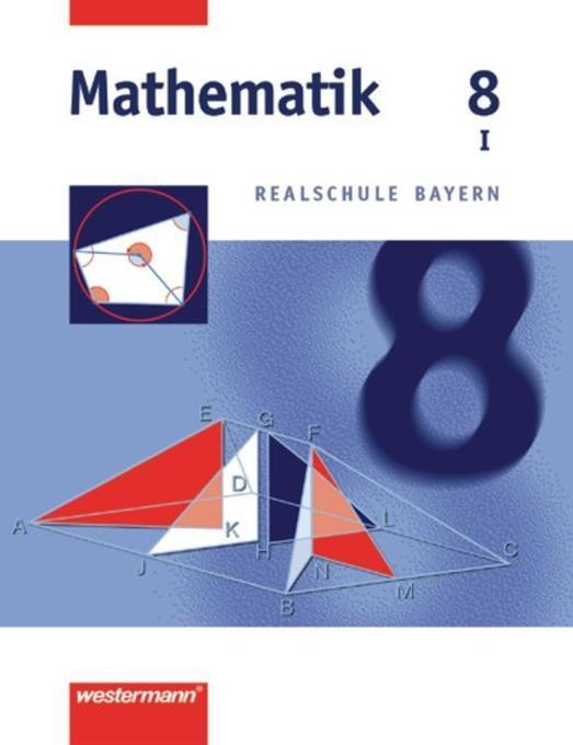 Mathematik 8. Realschule Bayern. WPF 1 als Buch