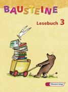 Bausteine Deutsch. Lesebuch 3. Neubearbeitung