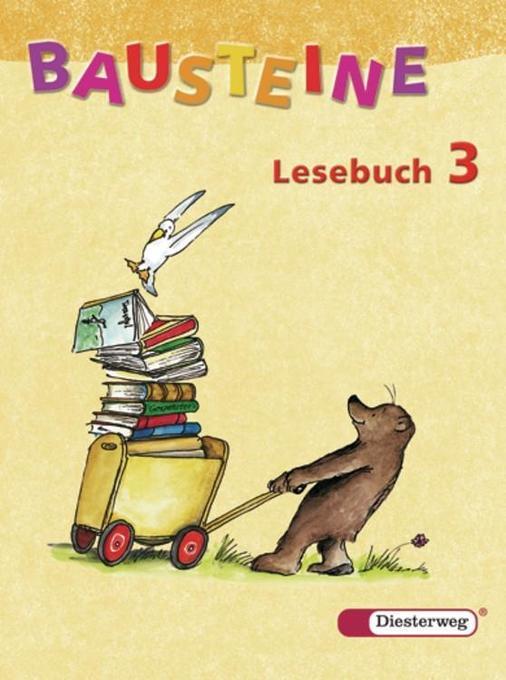 Bausteine Deutsch. Lesebuch 3. Neubearbeitung als Buch