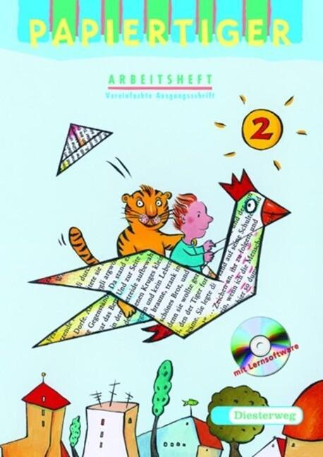 Papiertiger 2. Arbeitsheft. Vereinfachte Ausgangsschrift. Mit Lernsoftware. Ausgabe N als Buch