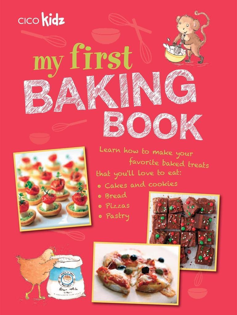 My First Baking Book als eBook Download von Cic...