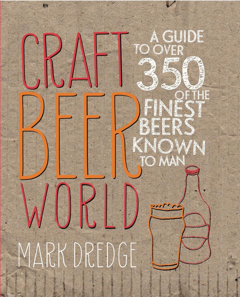 Craft Beer World als eBook Download von Mark Dr...