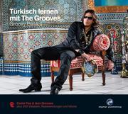 Türkisch lernen mit The Grooves