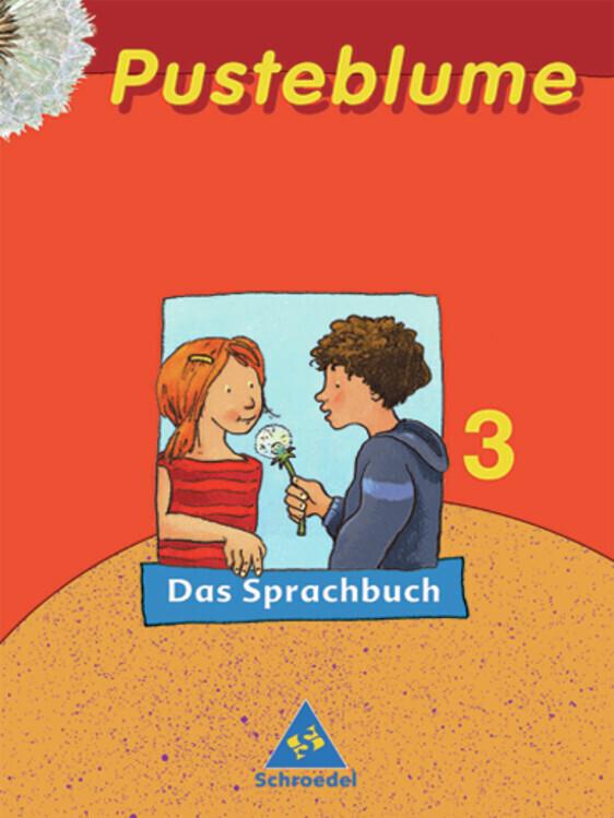 Pusteblume. Das Sprachbuch 3. Schülerband. Druckschrift. Nordrhein-Westfalen. RSR 2006 als Buch