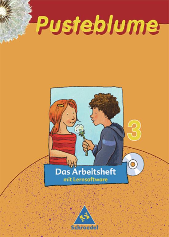Pusteblume. Die Werkstätten 3. Arbeitsheft. Mit Lernsoftware. Nordrhein-Westfalen. Neubearbeitung als Buch