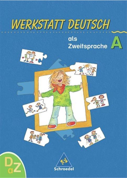 Werkstatt Deutsch als Zweitsprache. Arbeitsheft A als Buch