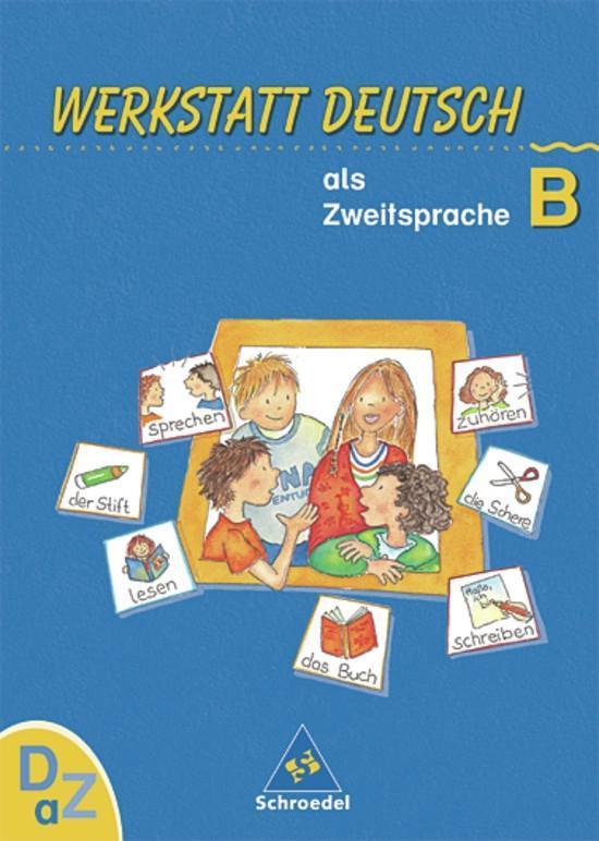 Werkstatt Deutsch als Zweitsprache. Arbeitsheft B als Buch