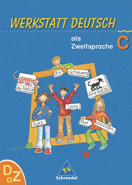 Werkstatt Deutsch als Zweitsprache. Arbeitsheft C als Buch
