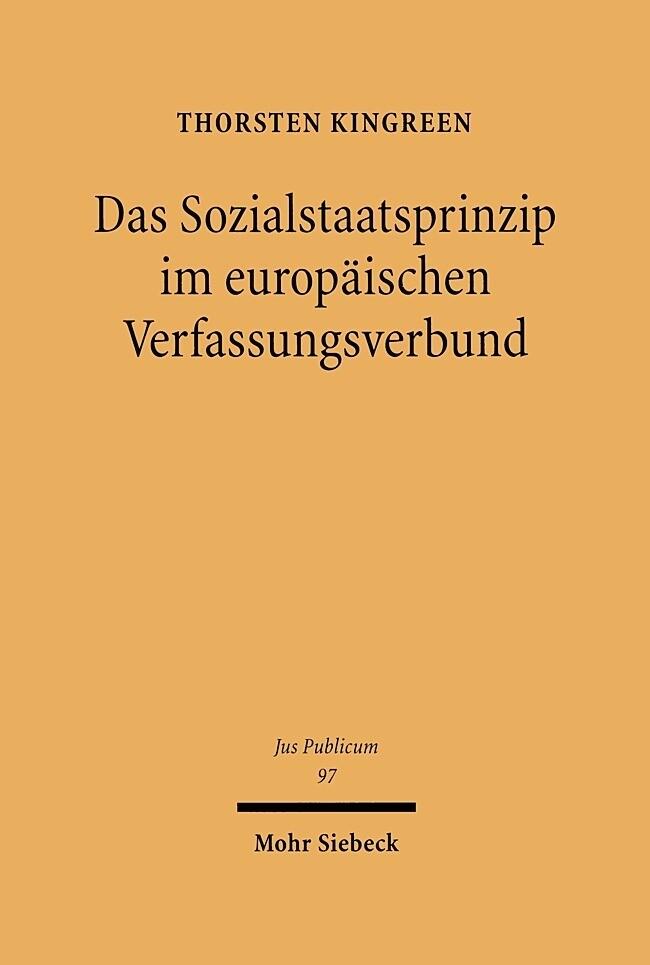 Das Sozialstaatsprinzip im europäischen Verfassungsverbund als Buch