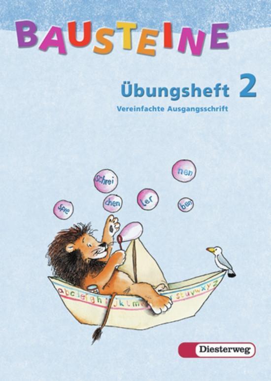 Bausteine Übungsheft 2. Vereinfachte Ausgangsschrift. Allgemeine Ausgabe. Neubearbeitung als Buch