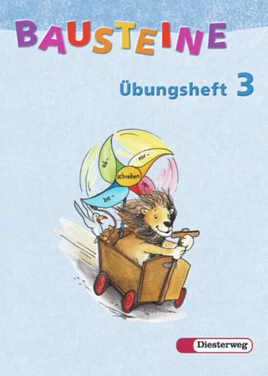 Bausteine Übungsheft 3. Allgemeine Ausgabe. Neubearbeitung als Buch