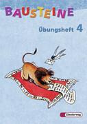 Bausteine Übungsheft 4. Allgemeine Ausgabe. Neubearbeitung