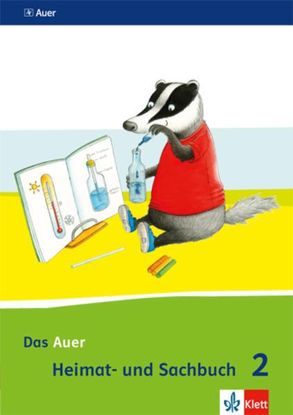 Das Auer Heimat Und Sachbuch Schulerbuch 2 Schuljahr Ausgabe Fur Bayern Neubearbeitung 2014 Buch Kartoniert