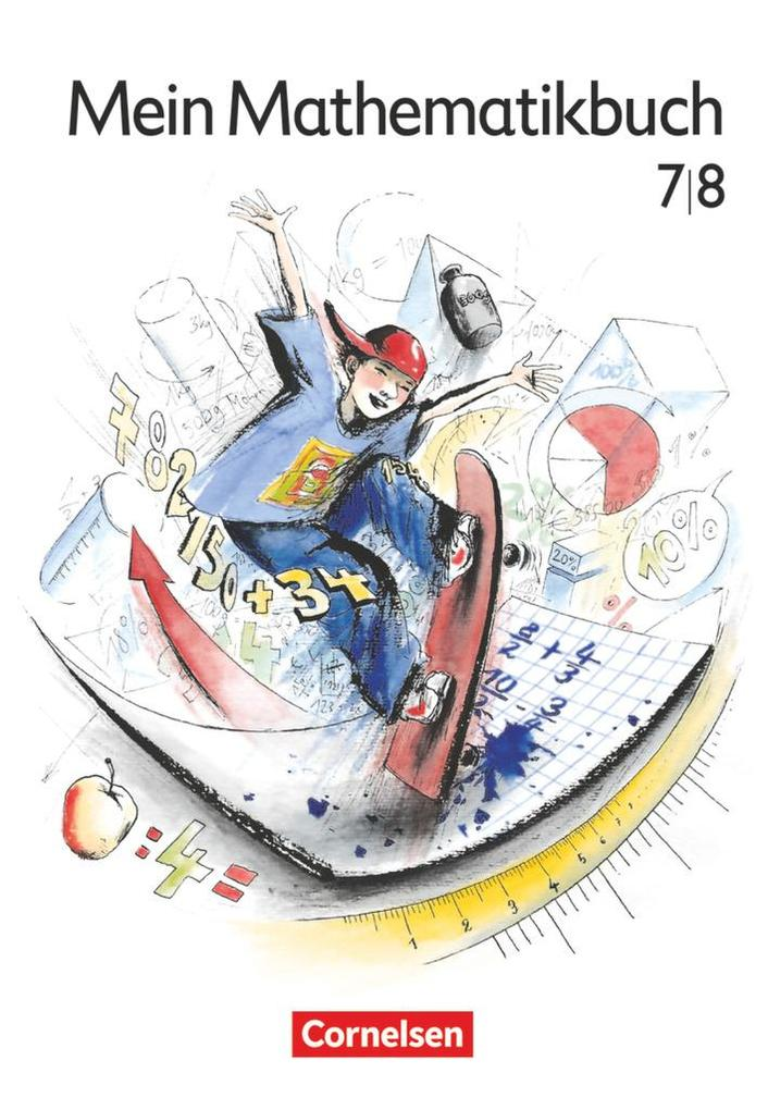 Mein Mathematikbuch 7/8. Schülerbuch als Buch