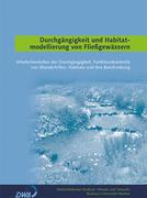 Durchgängigkeit und Habitatmodellierung von Fließgewässern