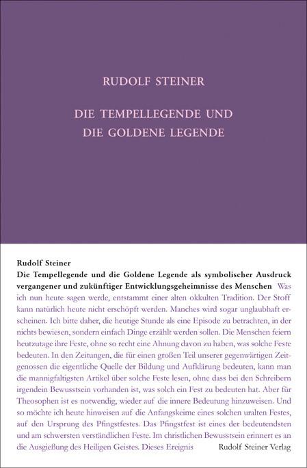 Die Tempellegende und die Goldene Legende als symbolischer Ausdruck vergangener und zukünftiger Entwickelungsgeheimnisse des Menschen als Buch