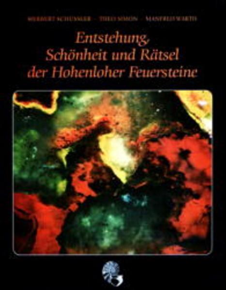 Entstehung, Schönheit und Rätsel der Hohenloher Feuersteine als Buch