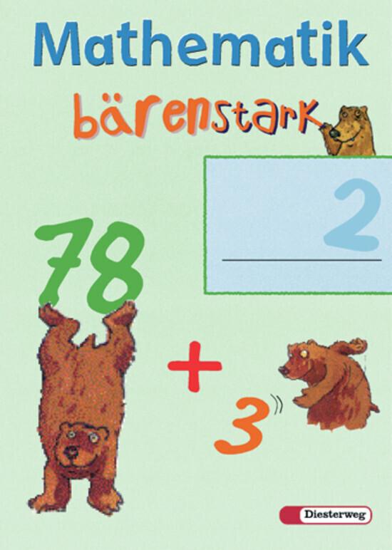 Mathematik Bärenstark. Arbeitsheft 2 als Buch