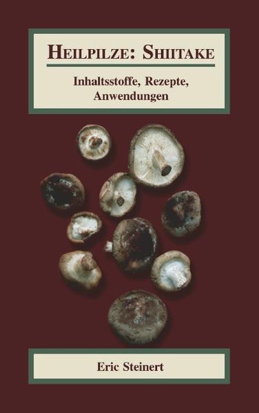 Heilpilze: Shiitake als Buch