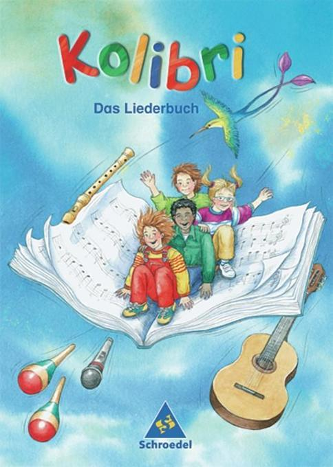 Kolibri 2003. Das Liederbuch 1 - 4 Ost. Brandenburg, Mecklenburg-Vorpommern, Sachsen, Sachsen-Anhalt, Thüringen als Buch