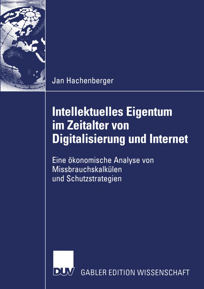 Intellektuelles Eigentum im Zeitalter von Digitalisierung und Internet als Buch