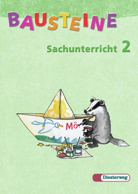 BAUSTEINE Sachunterricht 2. Schülerbuch. Neubearbeitung als Buch