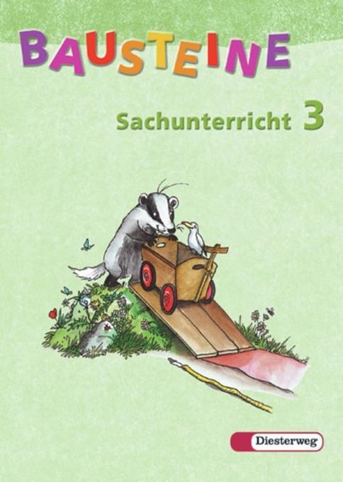 Bausteine Sachunterricht 3. Schülerbuch. Neubearbeitung als Buch