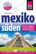 Mexiko Süden