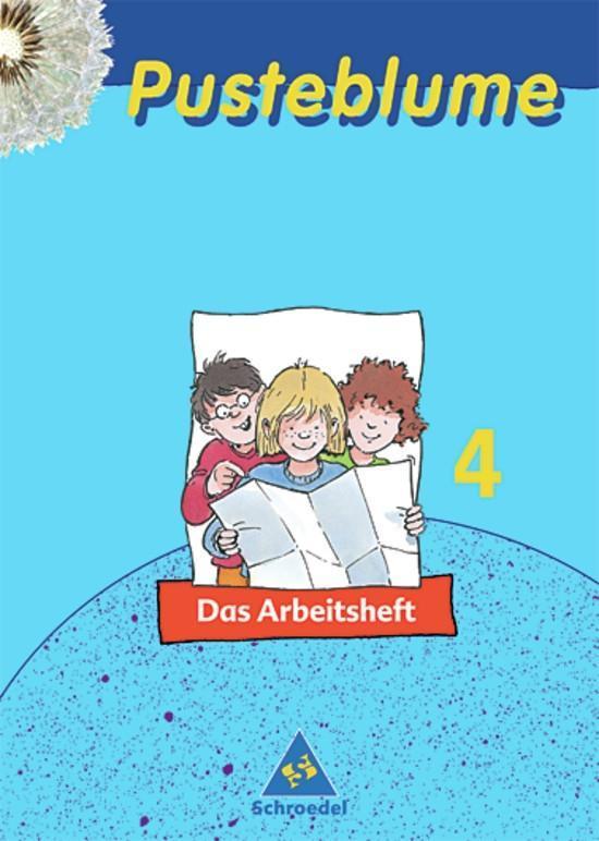 Pusteblume. Das Sachbuch 4. Arbeitsheft. Nordrhein-Westfalen. Neubearbeitung als Buch