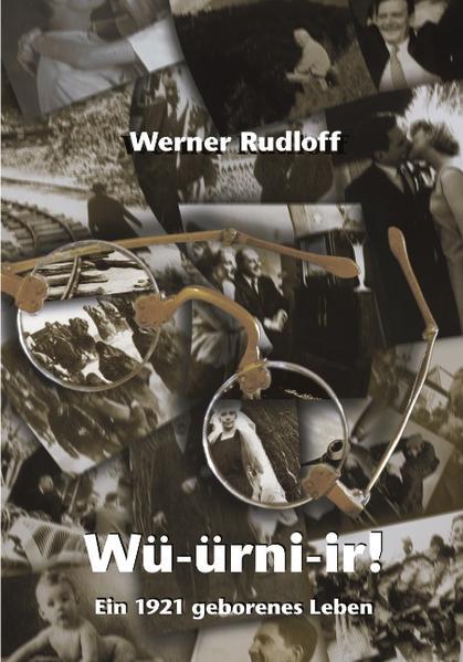 Würnier - Ein 1921 geborenes Leben als Buch